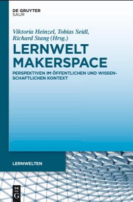 Neuer Sammelband zum Thema Makerspace