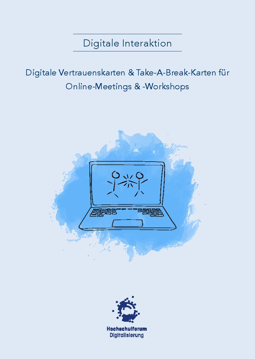 Digitale Interaktion gestalten: Digitale Vertrauenskarten & Take-A-Break-Karten für die digitale Lehre
